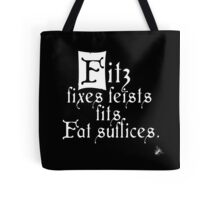 The Fitz and The Fool (Fitz) Tote Bag