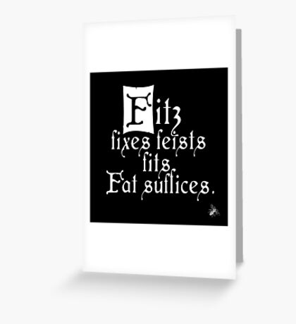 The Fitz and The Fool (Fitz) Greeting Card