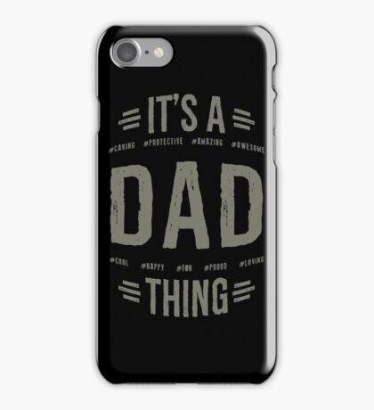 Dad T-shirts Gifts iPhone Case/Skin