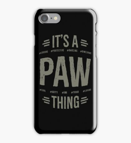 Paw T-shirts Gifts iPhone Case/Skin