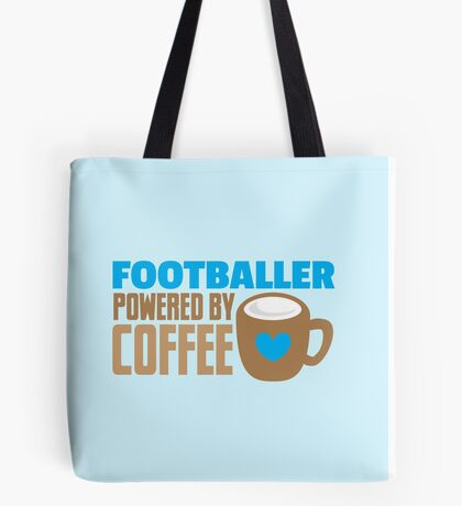 footballer powered by coffee Tote Bag
