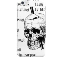 Driving A Long Nail Through The Skull Of A Corpse iPhone Case/Skin
