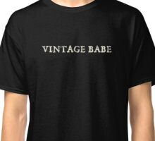 Vintage Babe (white) Classic T-Shirt
