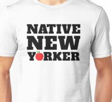native new yorker Unisex T-Shirt