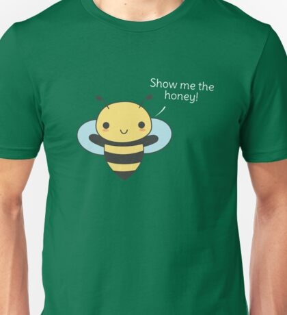 Kawaii and cute bee pun  Unisex T-Shirt
