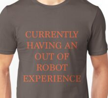 Out of Robot Unisex T-Shirt