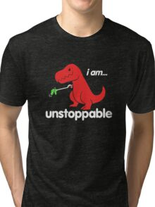 I Am Unstoppable Funny T-Rex Dinosaur Tri-blend T-Shirt