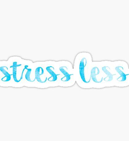 stress less blue Sticker