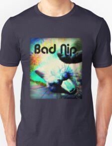 Bad Nip Unisex T-Shirt