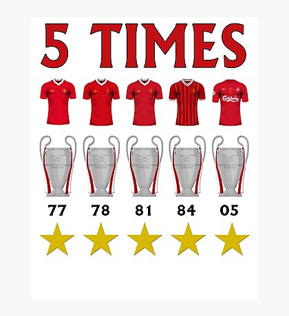 5 Times - Liverpool European Cup Winners Photographic Print