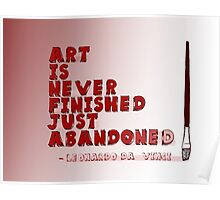 Art Is Never Finished Poster