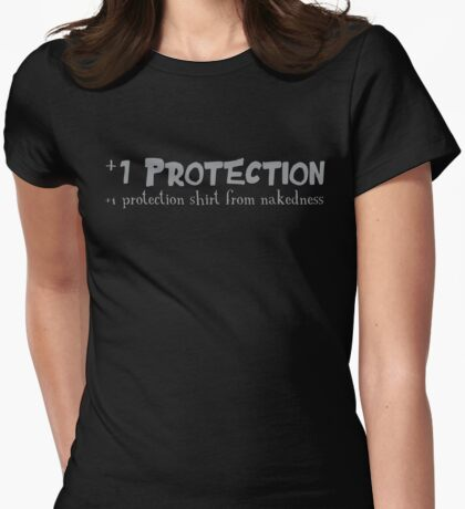 +1 Protection shirt from nakedness Womens Fitted T-Shirt