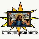 WHO WOULD JESUS BOMB TEXT by Shawn  Quinlan