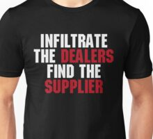 "21 Jump Street, ""Infiltrate the Dealers, Find the Suppliers"" Unisex T-Shirt"