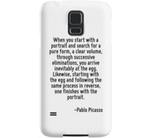 When you start with a portrait and search for a pure form, a clear volume, through successive eliminations, you arrive inevitably at the egg. Likewise, starting with the egg and following the same pr Samsung Galaxy Case/Skin