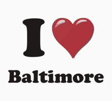 I Love Baltimore by ColaBoy