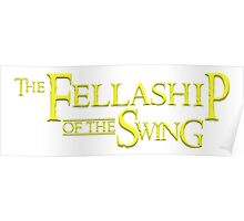 The Fellaship of the Swing Poster