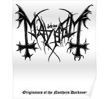 Mayhem - Originators of Northern Darkness (tribute) Poster
