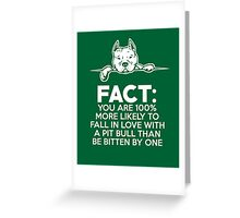 Pit Bull Fact Love  Greeting Card
