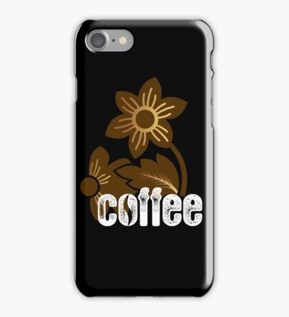 Coffe Flowers Like Nature iPhone Case/Skin