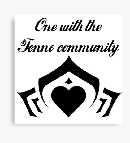 Love your fellow Tenno Canvas Print