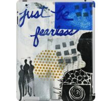 Just Be FEARLESS iPad Case/Skin