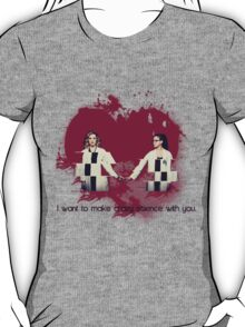 [I want to make crazy science with you] - Cophine T-Shirt