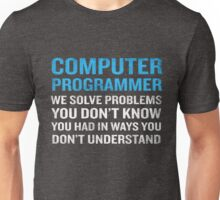 Computer Programmer Job Definition Funny Quote Geek Unisex T-Shirt