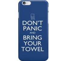 Don't panic and bring your towel iPhone Case/Skin