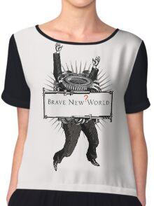 Brave new world Chiffon Top