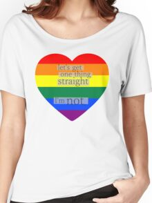 Let's get one thing straight, I'm not - LGBT heart flag Women's Relaxed Fit T-Shirt