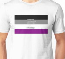 Let's get one thing straight, I'm not - Asexual flag Unisex T-Shirt