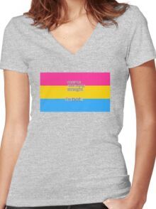 Let's get one thing straight, I'm not - Pansexual flag Women's Fitted V-Neck T-Shirt