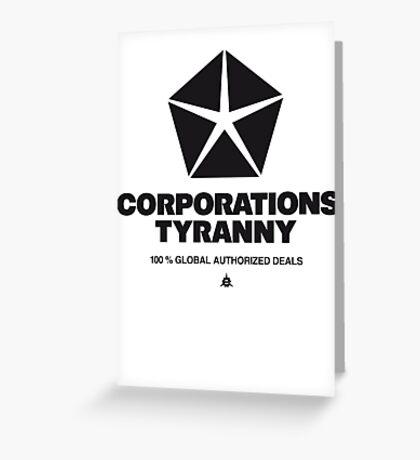 Corporations Tyranny Greeting Card