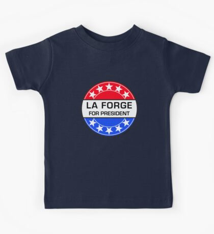LA FORGE FOR PRESIDENT Kids Tee