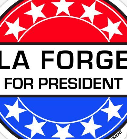 LA FORGE FOR PRESIDENT Sticker