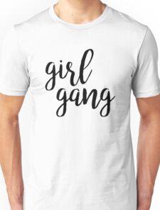 girl gang Unisex T-Shirt