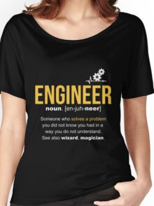 Engineer Definition Funny Gift  Women's Relaxed Fit T-Shirt