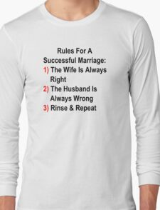Rules For A Successful Marriage Long Sleeve T-Shirt