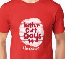 Better Curt Days 2014 Official Shirt  Unisex T-Shirt