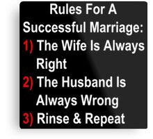 Rules For A Successful Marriage Metal Print