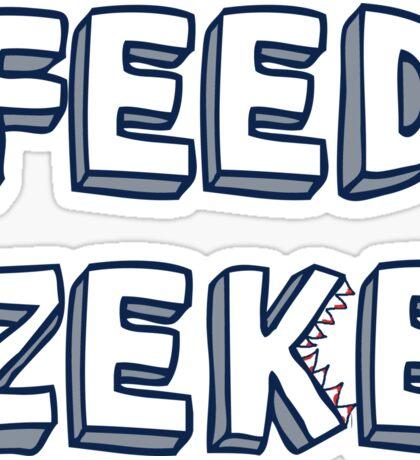 FEED ZEKE! Sticker