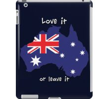 Australia | Love it - or leave it iPad Case/Skin