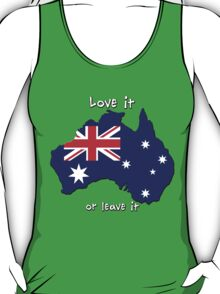 Australia | Love it - or leave it T-Shirt
