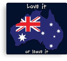 Australia | Love it - or leave it Canvas Print