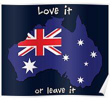 Australia | Love it - or leave it Poster
