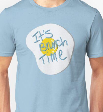 It's brunch time! Unisex T-Shirt