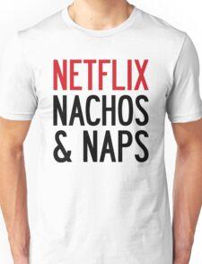 NETFLIX NACHOS & NAPS Unisex T-Shirt