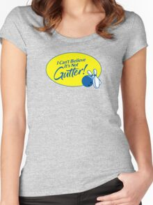 I Can't Believe It's Not Gutter! Women's Fitted Scoop T-Shirt