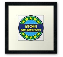 AECH FOR PRESIDENT Framed Print